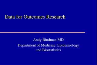 Data for Outcomes Research