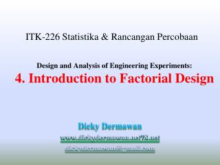 Design and Analysis of Engineering Experiments: 4. Introduction to Factorial Design