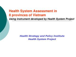 Health Strategy and Policy Institute Health System Project