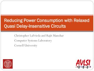 Reducing Power Consumption with Relaxed Quasi Delay-Insensitive Circuits