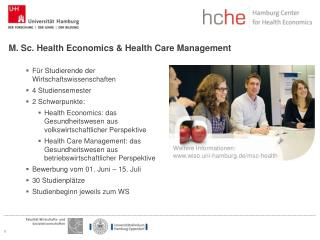 M. Sc.  Health  Economics &  Health  Care Management