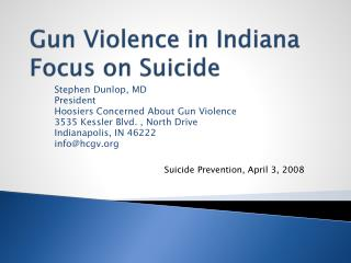 Gun Violence in Indiana Focus on Suicide