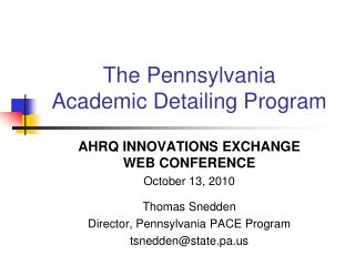 The Pennsylvania  Academic Detailing Program