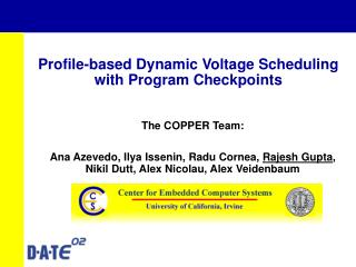 Profile-based Dynamic Voltage Scheduling  with Program Checkpoints