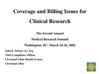 John E. Steiner, Jr., Esq Chief Compliance Officer Cleveland Clinic Health System Cleveland, Ohio