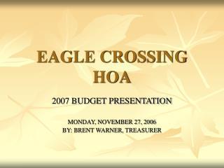 EAGLE CROSSING HOA