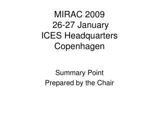 MIRAC 2009  26-27 January ICES Headquarters Copenhagen
