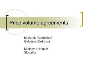 Price volume agreements