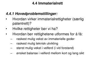 4.4 Immaterialrett
