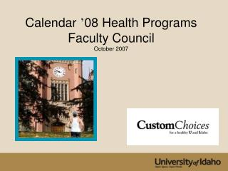 Calendar  ' 08 Health Programs Faculty Council October 2007