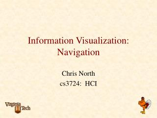 Information Visualization: Navigation
