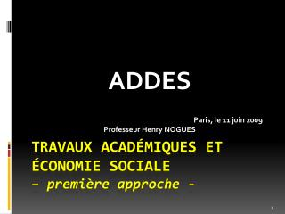 Travaux académiques et Économie sociale  –  première approche -