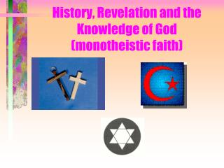 History, Revelation and the Knowledge of God (monotheistic faith)