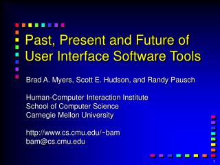 Past, Present and Future of User Interface Software Tools