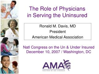 The Role of Physicians    in Serving the Uninsured