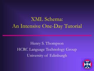 XML Schema: An Intensive One-Day Tutorial