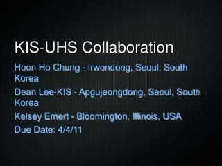KIS-UHS Collaboration