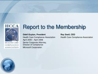 Report to the Membership