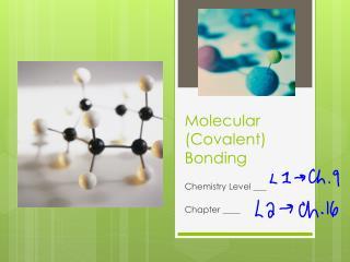 Molecular (Covalent) Bonding
