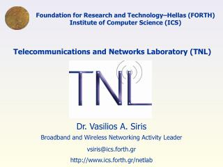 Foundation for Research and Technology–Hellas (FORTH) Institute of Computer Science (ICS)