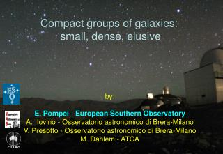 Compact groups of galaxies:  small, dense, elusive