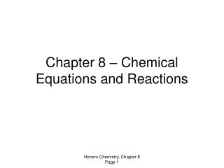 Chapter 8 – Chemical Equations and Reactions