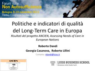Roberto  Dandi Georgia Casanova,  Roberto  Lillini Contatto:  rdandi@luiss.it