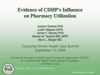 Consumer Driven Health Care Summit September 14, 2006