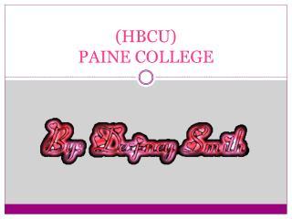 (HBCU) PAINE COLLEGE