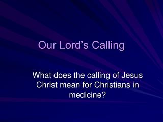 Our Lord's Calling