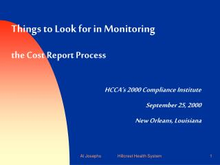 Things to Look for in Monitoring  the Cost Report Process