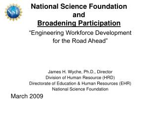 National Science Foundation and Broadening Participation