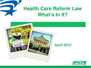 Health Care Reform Law  What's In It?