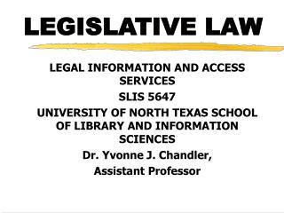 LEGISLATIVE LAW