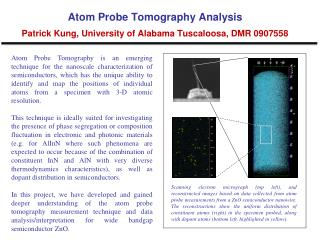 Atom Probe Tomography Analysis Patrick Kung, University of Alabama Tuscaloosa, DMR 0907558