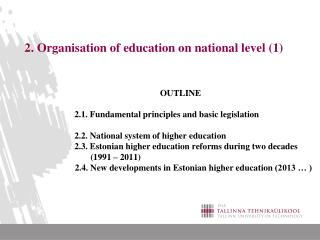 2.  Organisation of education on national level  (1)