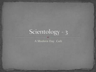 Scientology - 3