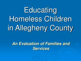 Educating Homeless Children in Allegheny County