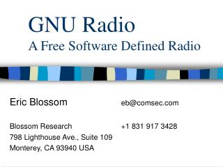 GNU Radio A Free Software Defined Radio