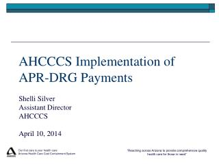 AHCCCS Implementation of APR-DRG Payments