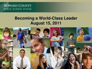 Becoming a World-Class Leader August 15, 2011