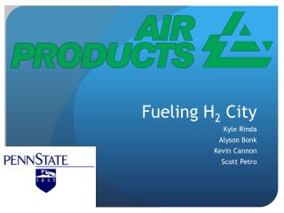 Fueling H 2  City