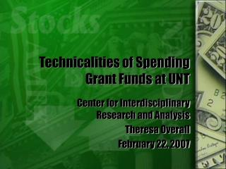 Technicalities of Spending Grant Funds at UNT