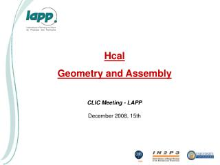Hcal Geometry  and Assembly
