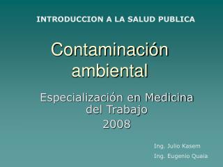 Contaminaci�n ambiental