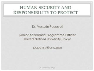 HUMAN SECURITY AND RESPONSIBILITY TO PROTECT