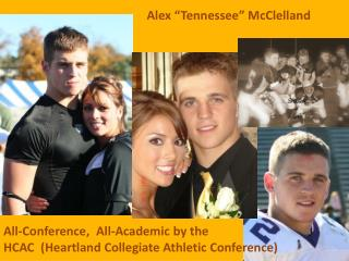 All-Conference, All-Academic by the HCAC (Heartland Collegiate Athletic Conference)