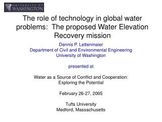The role of technology in global water problems:  The proposed Water Elevation Recovery mission