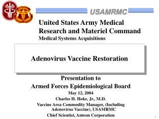 Adenovirus Vaccine Restoration