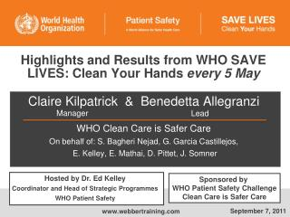Highlights and Results from WHO SAVE LIVES: Clean Your Hands  every 5 May